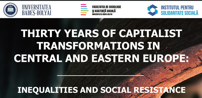 Thirty Years of Capitalist Transformations in Central and Eastern Europe: Inequalities and Social Resistance